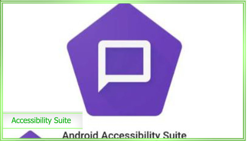 что это android accessibility suite